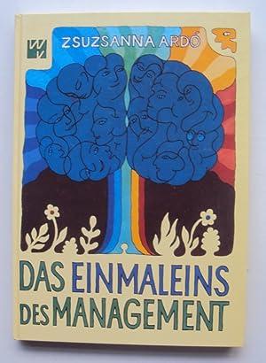 Das Einmaleins des Management.: Ard�, Zsuzsanna