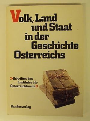 Volk, Land und Staat. Landesbewußtsein, Staatsidee und nationale Fragen in der Geschichte &...