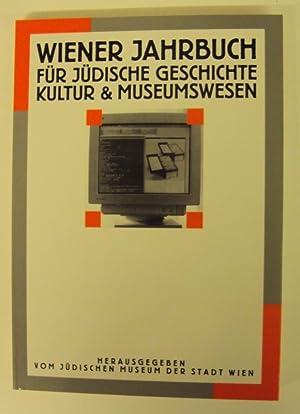 Wiener Jahrbuch für jüdische Geschichte Kultur &: Jüdisches Museum der
