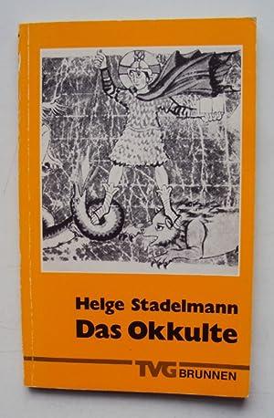 Das Okkulte. Sein Wesen und seine Erscheinungsformen in der Heilgen Schrift.: Stadelmann, Helge