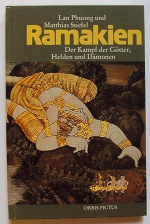 Ramakien. Der Kampf der Götter, Helden und: Phuong, Lan /