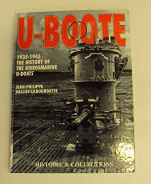 U-Boote 1935-1945. The History of the Kriegsmarine: Dallies-Labourdette, Jean-Philippe
