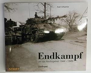 Endkampf um das Reichsgebiet 1944-1945. Ostfront. Zweisprachig: Urbanke, Axel