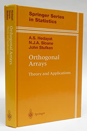 Orthogonal Arrays. Theory and Applications.: Hedayat, A.S. /