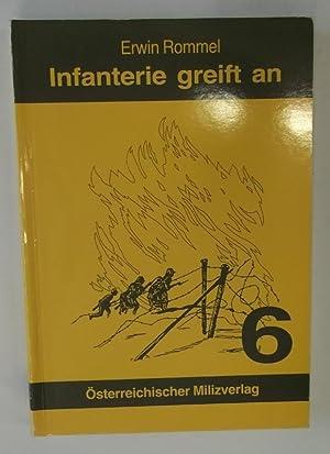 Infanterie greift an. Erlebnis und Erfahrung.: Rommel, Erwin