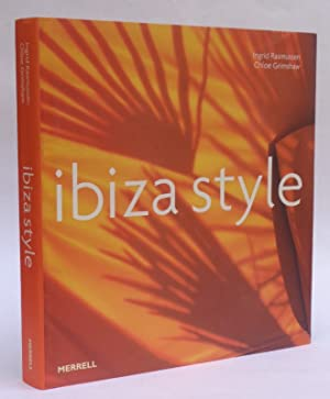 Ibiza Style. With many pictures: Rasmussen, Ingrid /