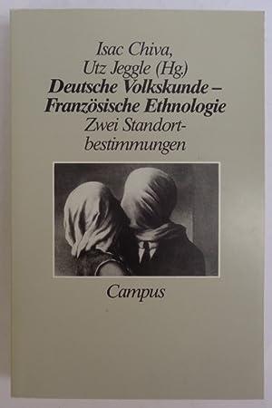 Deutsche Volkskunde - Französische Ethnologie. Zwei Standortbestimmungen.: Chiva, Isac /