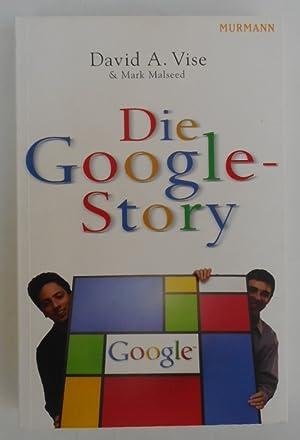Die Google-Story. Mit Abb.: Vise, David A.