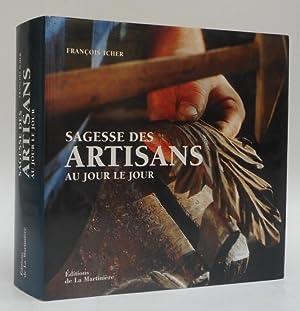 Sagesse des Artisans au Jour le Jour.: Icher, Francois