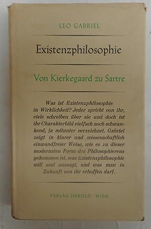 Existenzphilosophie. Von Kierkegaard zu Sartre: Gabriel, Leo