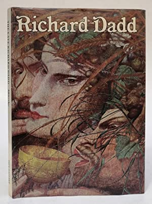 Allderidge, Patricia: The Late Richard Dadd 1817-1886. With many pictures: DADD, Richard