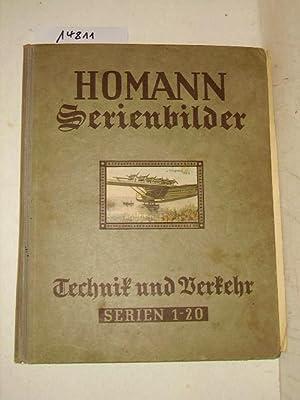 Technik und Verkehr - aller Zeiten und: Homann Serienbilder