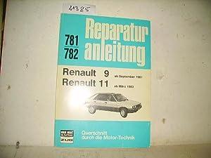 Reparaturanleitung nRenault 9 ab Sept. 1981 –: Reparaturanleitung 781 /