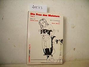 Die Frau des Meisters - Teil 2: Claude Lenoir