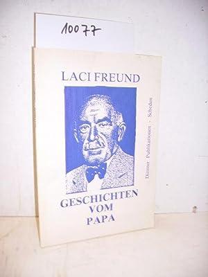 Geschichten vom Papa - Kleine Plesse Bücherei: Laci Freund