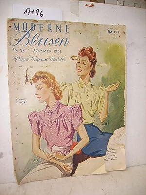 Moderne Blusen - Nr. 37 Sommer 1941-: Mode – Wiener