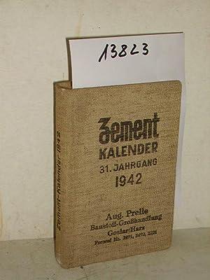 Zement Kalender 1942 - 31. Jahrgang: Deutscher Zement Bund