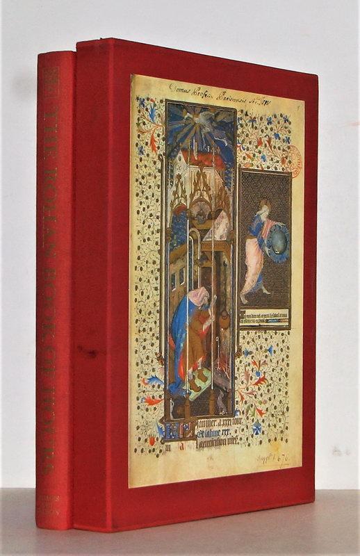 The Rohan Book of Hours. Bibliothèque Nationale,: Meiss, Millard (Einführung