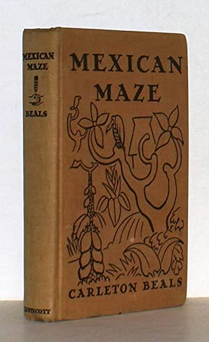 Mexican Maze. With illustrations by Diego Riviera.: Beals, Carleton; Diego