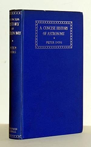A Concise History of Astronomy. With a Foreword by Sir Harold Spencer Jones.