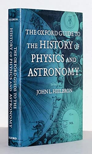 The Oxford Guide to the History of Physics and Astronomy.