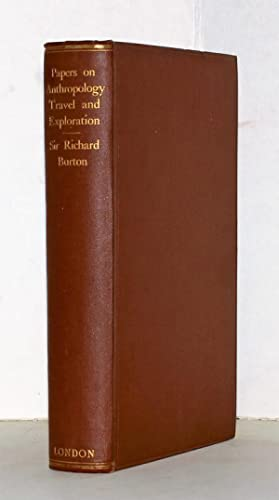Selected papers on anthropology, travel & exploration. Now edited with an introduction and occasi...