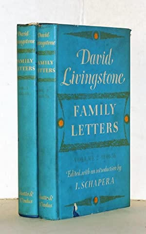 Family letters 1841-1856. Edited with an introduction by I. Schapera. 2 Bände. Volume one: 1841-1...