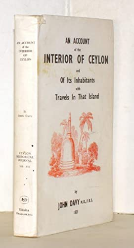 An account of the interior of Ceylon and its inhabitants with travels in that island. Complete an...