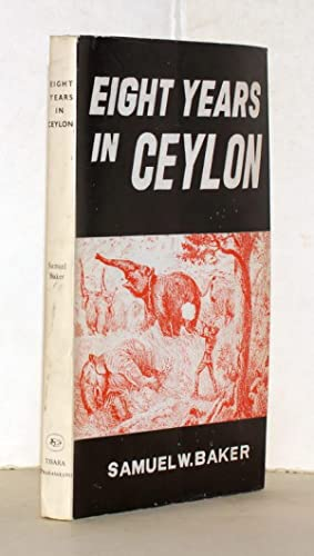 Eight years in Ceylon. With illustrations. Reprint der Originalausgabe von 1855.
