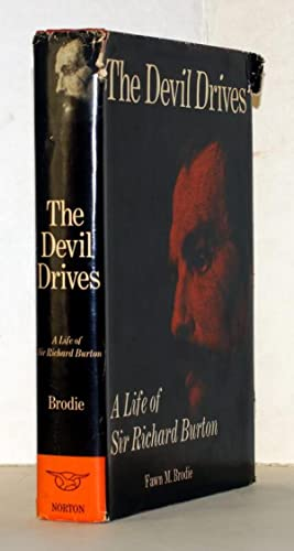 The Devil Drives. A life of Sir Richard Burton.