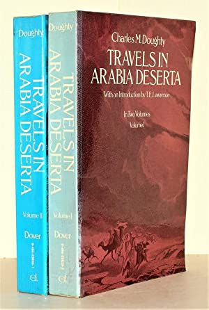Travels in Arabia Deserta. With an introduction by T. E. Lawrence. 2 Bände.