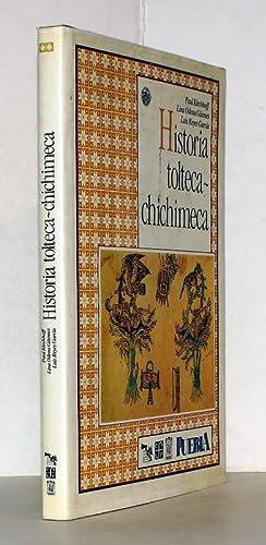 Historia Tolteca-Chichimeca. Segunda edicion.: Kirchhoff, Paul; Lina