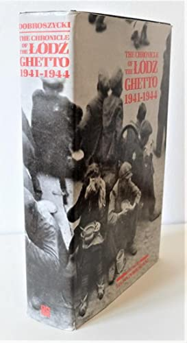 The chronicle of the Lodz Ghetto 1941-1944. Translated by Richard Lourie, Joachim Neugroschel, an...