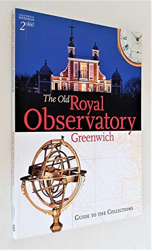 The old Royal Observatory Greenwich. Guide to the collections.