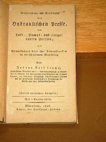 Beschreibung Und Abbildung Der Hydraulischen Presse, Sowie: Leuchs, Johann  Carl