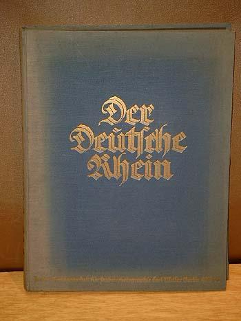 Der Deutsche Rhein. Eine Festgabe zur Befreiung: Renard, E. (Hrg.)