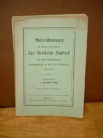 Aufzeichnungen des Senator und Landherrn Lict. Wilhelm: Voigt, Dr. Joh.