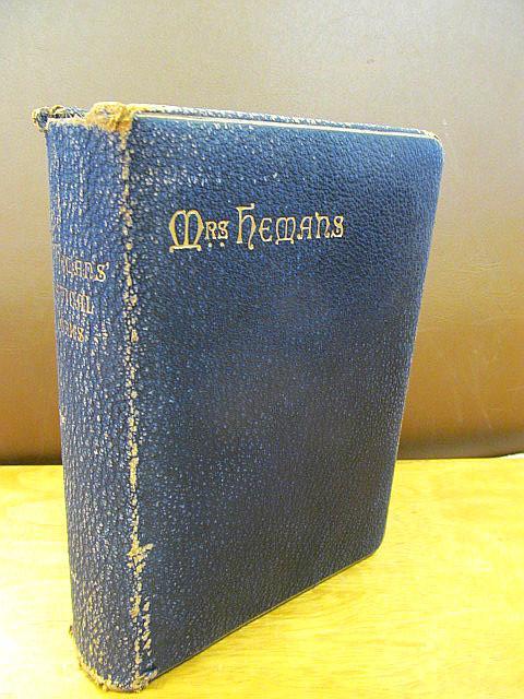 The Poetical Works of Mrs. Hemans. Reprinted: Hemans, Felicia