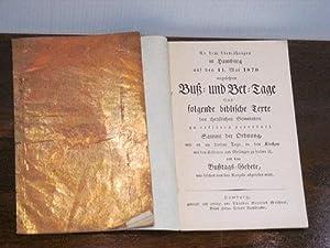 An dem diesjährigen in Hamburg auf den 11. Mai 1870 angesetzten Buß- und Bet-Tage sind folgende ...