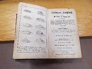 Lindauer Kochbuch, für guten bürgerlichen und feineren Tisch eingerichtet. Bestehend in zweitausend...