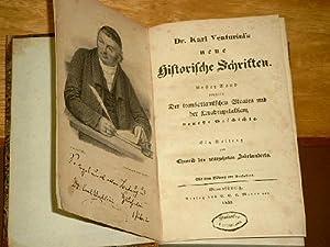 Neue historische Schriften. Bd. I: Der transatlantischen Staaten und der Quadrupelallianz neueste ...