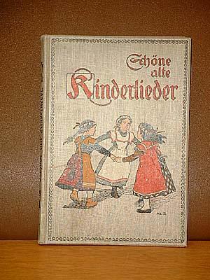 Schöne alte Kinderlieder. Ein deutsches Hausbuch. Mit Bildern von Adolf Jöhnssen.: Boelitz, Martin ...