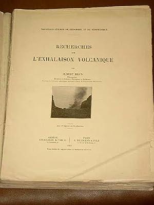 Recherches sur l'Exhalaison Volcanique.: Brun, Albert