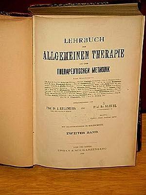Lehrbuch der Allgemeinen Therapie und der Therapeutischen Methodik. Zweiter Band: Allgemeine ...