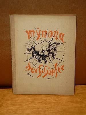 Der Schöpfer. Phantasie. Mit achtzehn Federzeichnungen von Alfred Kubin.: Mynona (d.i. Salomo ...