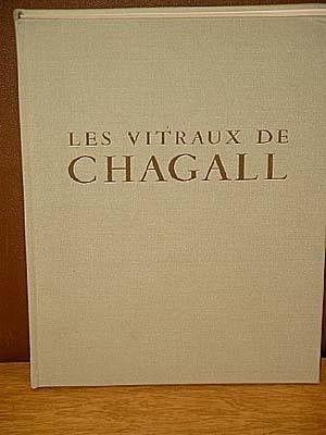Les vitraux de Chagall 1957-1970. Post-face de: Marteau, Robert