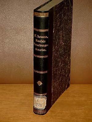 Mendels Vererbungstheorien von W. Bateson, aus dem: Bateson, W.