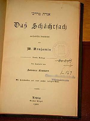 Das Schächtfach methodisch bearbeitet. Zweite Auflage neu bearbeitet von Salomon Neumann.: Benjamin...