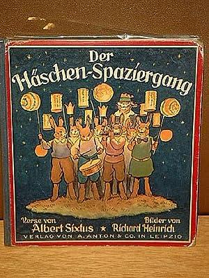 Der Häschen-Spaziergang. Ein lustiges Bilderbuch mit Versen von Albert Sixtus. Bilder von Richard ...