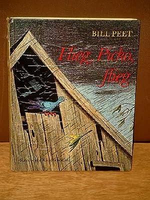 Flieg, Picko, flieg. Deutsch von Wolf Hausmann. ( Reinbecker Kinderbücher ): Peet, Bill